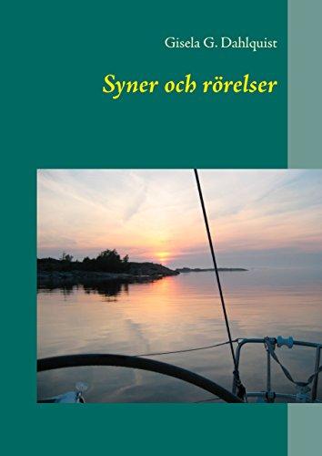 Syner och rörelser (Swedish Edition) par Gisela G. Dahlquist