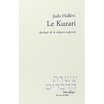 Le Kuzari. Apologie de la religion méprisée