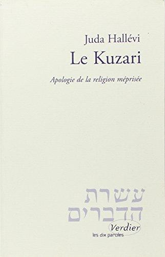 Le Kuzari. Apologie de la religion méprisée par Juda Hallevi
