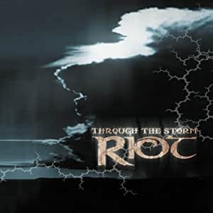 Through the Storm by Riot (2002) Audio CD