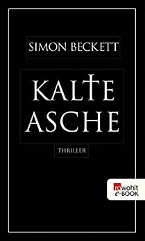 Kalte Asche (David Hunter 2) von [Beckett, Simon]