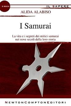 I Samurai (eNewton Il Sapere) di [Alabiso, Alida]