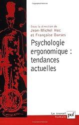 Psychologie ergonomique : tendances actuelles