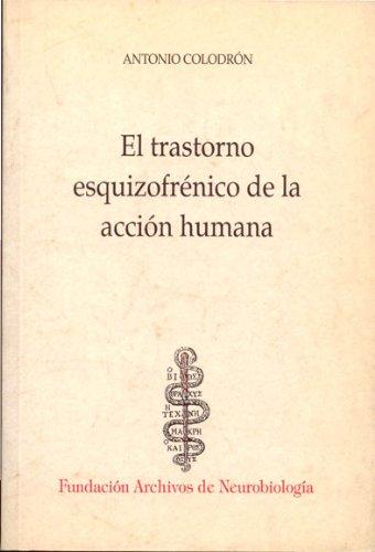 Cinco conferencias sobre la esquizofrenia (Psicopatolog¡a) por Antonio Colodrón