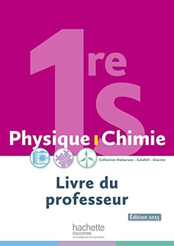 Physique-Chimie 1re S - Livre du professeur - d. 2015