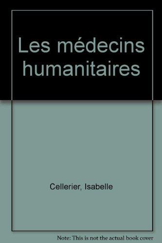 LES MEDECINS HUMANITAIRES