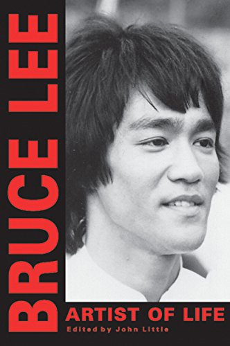 Bruce Lee: Artist of Life (Bruce Lee Library)