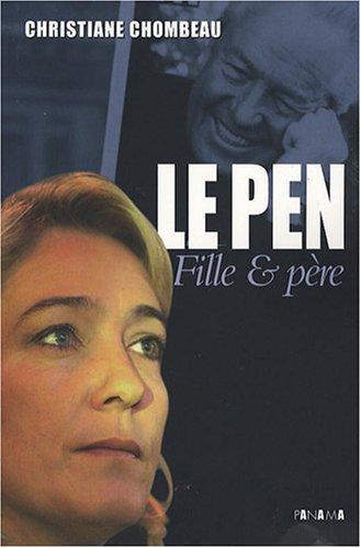 Le Pen, fille & père
