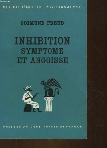 Inhibition, Symptome Et Angoisse