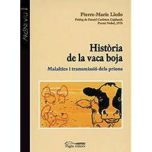 Història de la vaca boja: Malalties i transmissió dels prions (Argent Viu)