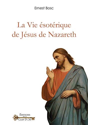 La Vie sotrique de Jsus de Nazareth
