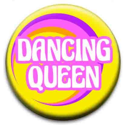 Dancing Queen Small Retro Badge.