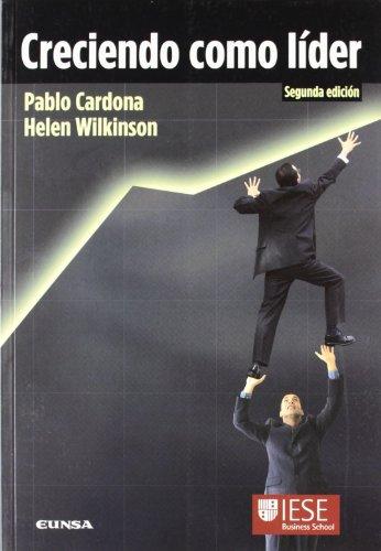 Creciendo como líder (Libros IESE) por Pablo Cardona