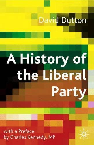 A History Of The Liberal Party In The Twentieth Century