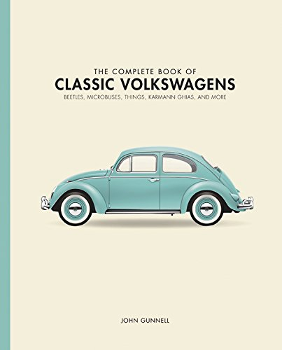 the-complete-book-of-classic-volkswagens-beetles-microbuses-things-karmann-ghias-and-more