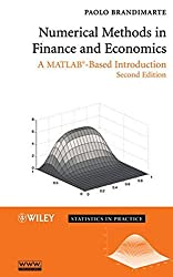 Numerical Methods in Finance and Economics: A MATLAB-Based Introduction by Paolo Brandimarte (2006-10-06)