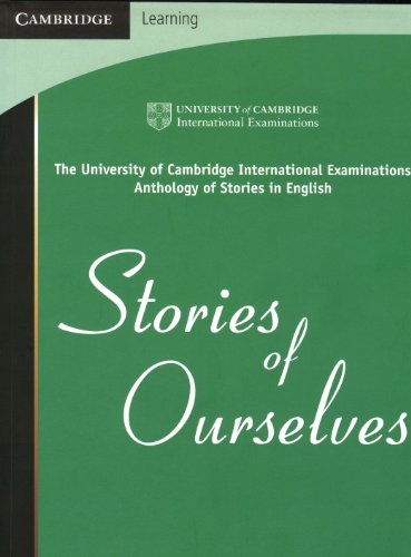 Stories of ourselves. The University of Cambridge International examinations. Per le Scuole superiori
