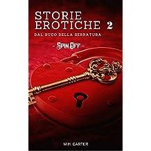 Storie Erotiche 2: dal buco della serratura