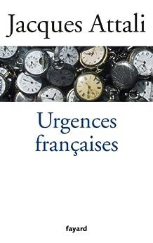 Urgences françaises (Documents) par [Attali, Jacques]