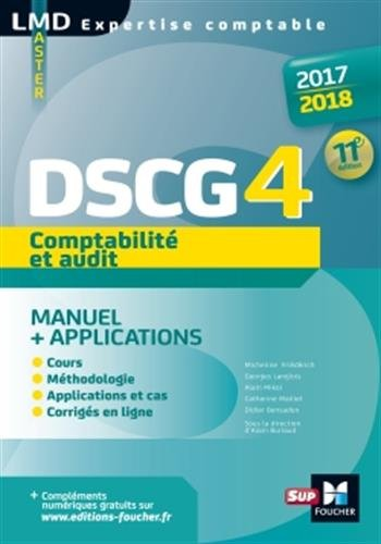 DSCG 4 Comptabilit et audit manuel et applications 11e dition Millsime 2017-2018