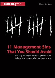 11 management sins that you should avoid by Klaus Schuster (2014-06-23)