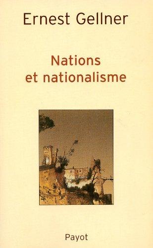 Nations et nationalisme par Ernest Gellner