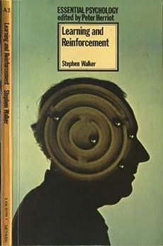 Learning and Reinforcement (Essential Psychology) (English Edition) par [Walker, Stephen F]