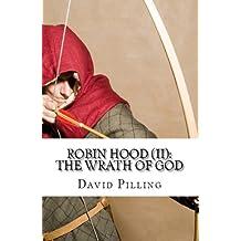 Robin Hood (II): The Wrath of God