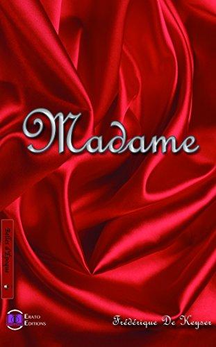 Madame par Frédérique de Keyser