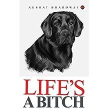Life's a Bitch