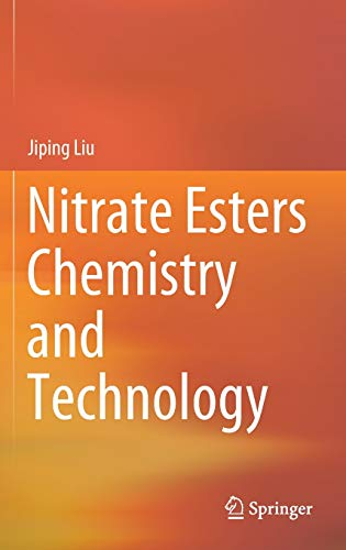 Nitrate Esters Chemistry and Technology