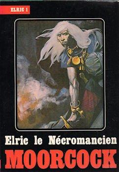 Elric le Nécromancien - Elric - 4 par Michael MOORCOCK
