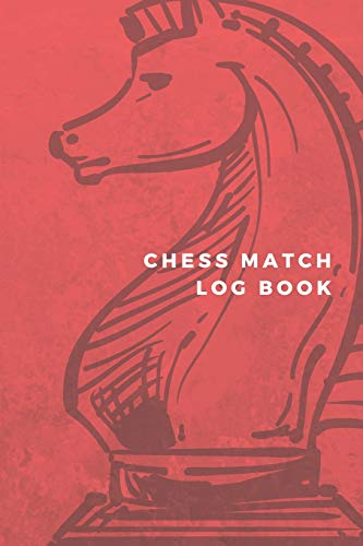 Chess Match Log Book: Chess Games Scorebook 100 Pages 60 Moves Notebook Sheets Pad To Record Your Moves During A Chess Game (Nation Notebook)