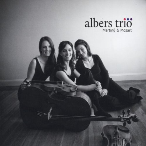 Albers Trio: Martinu & Mozart