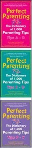 Perfect Parenting Kit: The Dictionary of 1,000 Parenting Tips by Elizabeth Pantley (2005-01-01)