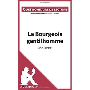 Le Bourgeois gentilhomme de Molière: Questionnaire de lecture