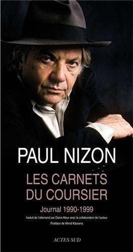 Les Carnets du coursier : Journal 1990-1999 par Paul Nizon