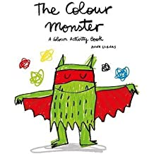 The Colour Monster: A Colour Activity Book by Lupita Books (2016-03-01)