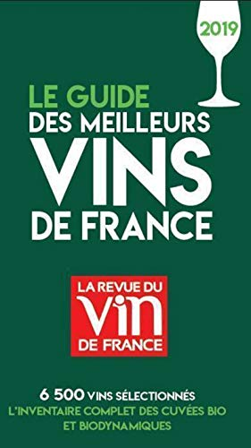 Le guide des meilleurs Vins de France 2019 par Olivier Poussier