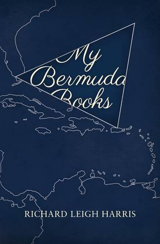 My Bermuda Books por Richard Leigh Harris