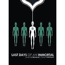 Last Days of an Immortal by Fabien Vehlmann (2012-12-04)