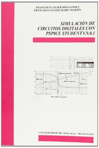 Simulación de circuitos digitales con Pspice Student V. 9.0.1 (Manuales)