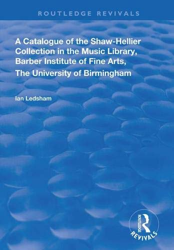 A Catalogue of the Shaw-hellier Collection (Routledge Revivals)