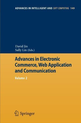 Advances in Electronic Commerce, Web Application and Communication: Volume 2 (Advances in Intelligent and Soft Computing) (2012-03-10) par unknown