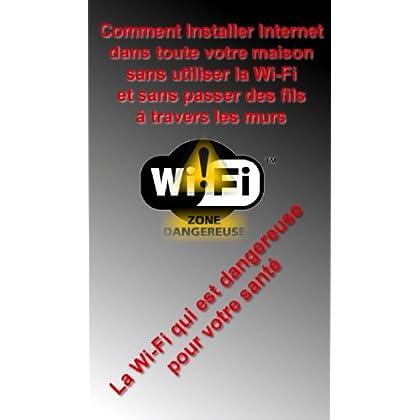 Comment installer Internet dans toute votre maison sans utiliser la Wi-Fi et sans passer des fils à travers les murs
