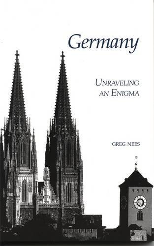 Germany: Unraveling an Enigma by Greg Nees (2000-07-27)