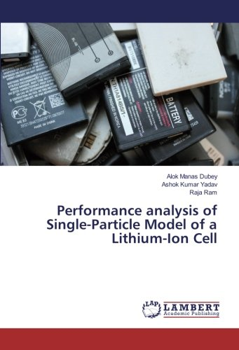 Performance analysis of Single-Particle Model of a Lithium-Ion Cell