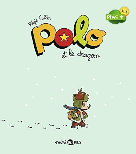 Polo, Tome 02: Polo et le dragon