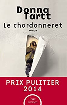 Le Chardonneret par [TARTT, Donna]