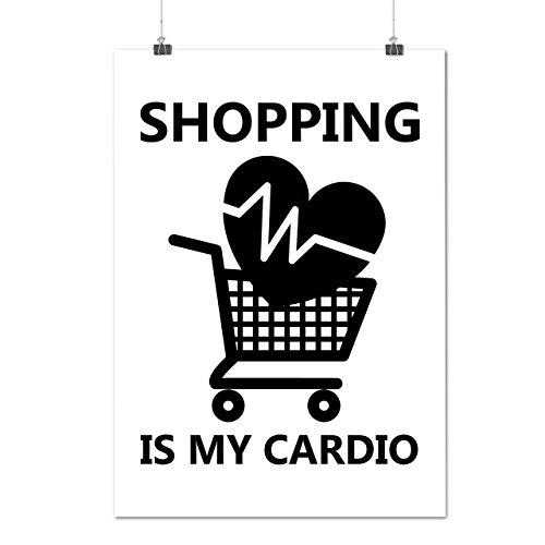 shopping-my-cardio-sport-shop-matte-glossy-poster-a2-60cm-x-42cm-wellcoda